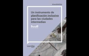 Un instrumento de planificación inclusiva para las ciudades intermedias
