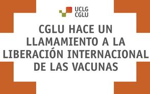 CGLU hace un llamado a la liberación internacional de las vacunas