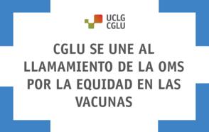 CGLU se une al llamamiento de la OMS por la equidad en las vacunas