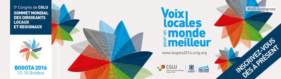 Sommet Mondial des Dirigeants Locaux et Regionaux Bogota 2016