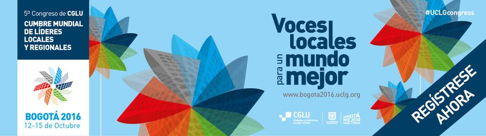 Cumbre Mundial de Líderes Locales y Regionales - Bogotá 2016