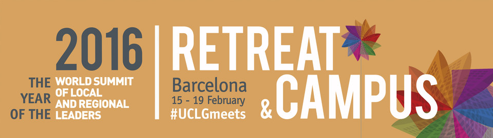 Barcelona 2016 - UCLG Retreat