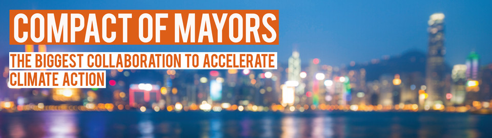 The Compact of Mayors: The biggest collaboration to accelerate climate action