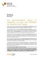 Les gouvernements locaux et régionaux, au cœur des stratégies de réduction des risques