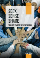 Seek, Sense, Share your City Practice in Networks