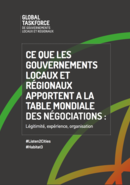 Ce que les Gouvernements Locaux et régionaux apportent a la table mondiale des négociations