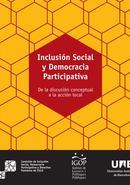 Inclusión Social y Democracia Participativa. De la discusión conceptual a la acción local