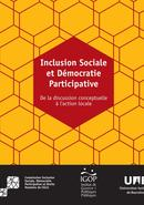 Inclusion Sociale et Démocratie Participative. De la discussion conceptuelle à l'action locale
