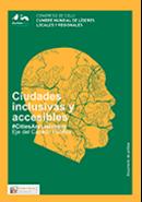 Ciudades inclusivas y accesibles - Documento de Política
