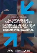 Informe de Visión UN75: El papel de los gobiernos locales y regionales en la futura gobernanza global del sistema internacional
