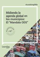 """Midiendo la agenda global en  los municipios:  El """"Mandala ODS"""""""