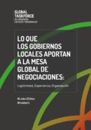 Lo que los gobiernos locales aportan a la mesa global de negociaciones: experiencia, legitimidad, organización