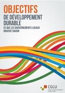 Objectifs de Développement Durable : ce que les Gouvernements Locaux doivent savoir