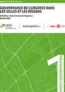 Gouvernance de l'urgence dans les villes et les régions - Document d'orientation #01