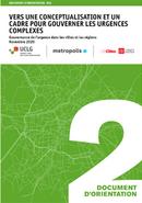Vers une conceptualization et un cadre pour gouverner les urgences complexes.