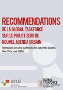 Recommandations de la Global Taskforce sur le projet zero du Nouvel agenda urbain