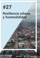Aprendizaje entre Pares 27 -  Resiliencia urbana y sostenibilidad