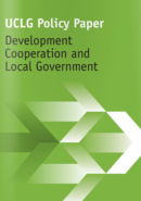 UCLG Policy paper: Development Cooperation and Local Government