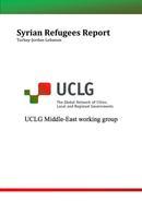 Syriens réfugiés rapport. Groupe de travail de CGLU au Proche Orient (Angalis)