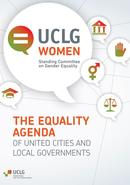 UCLG Women. The Equality Agenda
