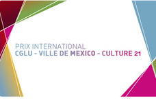 Prix international CGLU – Ville de MEXICO – Culture 21