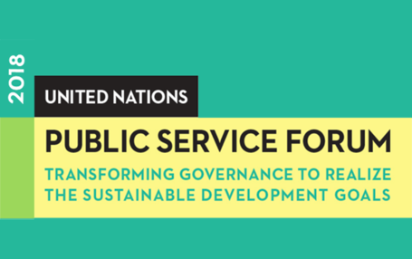 2018 United Nations Public Services Forum: Local and Regional Governments at the heart of the debate