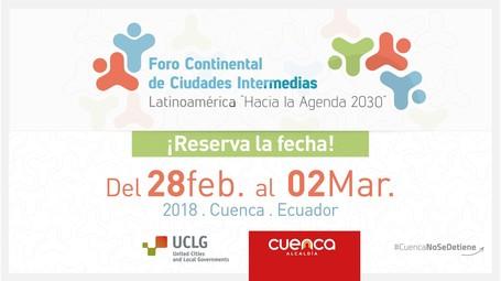 """Foro Continental de Ciudades Intermedias: Latinoamérica """"hacia la agenda 2030"""""""