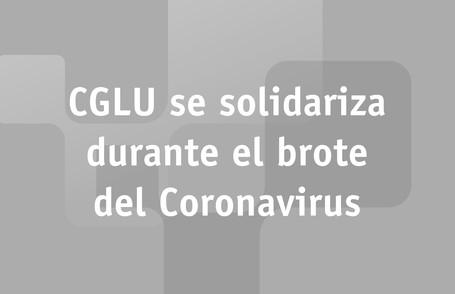 CGLU se solidariza durante el brote del Coronavirus