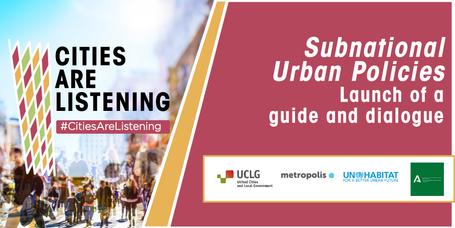 COMMUNIQUÉ DE PRESSE - L'expérience #CitiesAreListening réunit tous les niveaux de gouvernement et la communauté internationale pour engager un dialogue sur la politique urbaine infranationale et lancer la nouvelle publication « Politiques urbaines infranationales : un guide ».