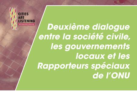Deuxième dialogue entre la société civile, les gouvernements locaux et les Rapporteurs spéciaux de l'ONU