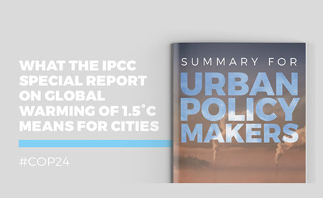 Open Letter on the Summary Report for Urban Policymakers: What the IPCC Special Report on Global Warming of 1.5° Means for Cities