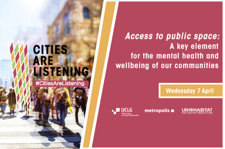 #CitiesArelistening // Access to public space: a key element for the mental health
