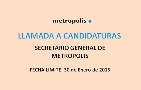 METROPOLIS está buscando a su nuevo Secretario General
