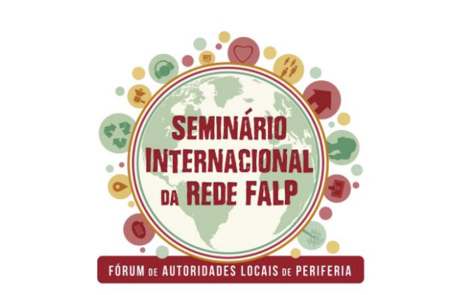 "Commitment, solidarity and democracy with the ""International Seminar of the Forum of the Local authorities of Peripheries"" in São Leopoldo and Porto Alegre"