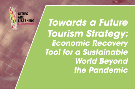 Towards a Future Tourism Strategy: Ensuring a sustainable tourism that benefits people and the planet in the aftermath