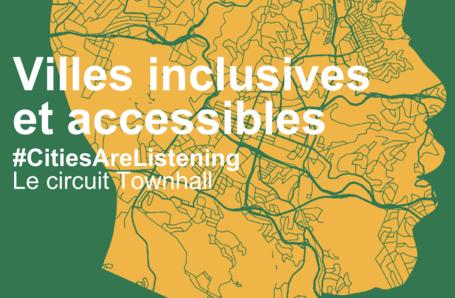 Villes inclusives et accesibles - CONGRESS de CGLU / Le circuit Town Hall