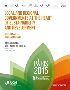 Local and Regional Governments at the heart of sustainability and development