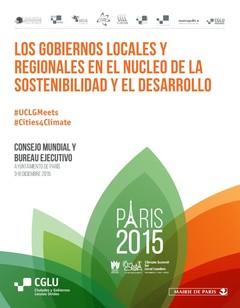 Los gobiernos locales y regionales en el nucleo de la sostenibilidad y el desarrollo