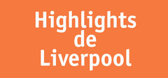 Highlights Liverpool