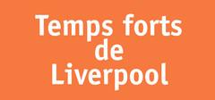 Temps forts de Liverpool