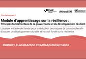 Les nouveaux modules d'apprentissage de la résilience se concentrent sur le rôle clé de la gouvernance locale dans la RRC et le développement de la résilience